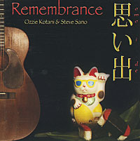 Remembrance - Music by Ozzie Kotani and Steve Sano